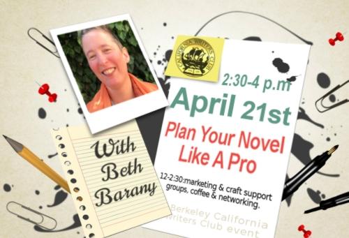 "April 21st— ""Plan Your Novel Like a Pro"" with Beth Barany"