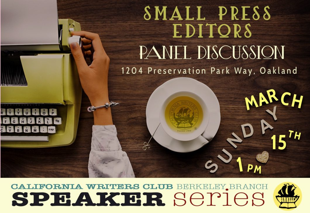3/15 – PANEL DISCUSSION with Bay Area Small Press Editors