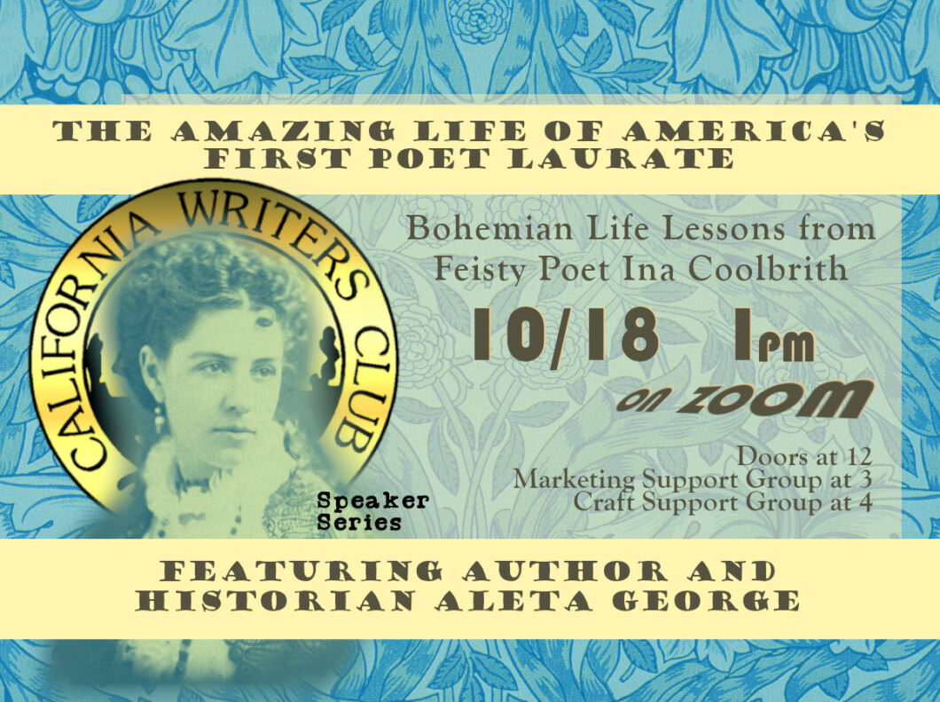 The Amazing Life of Feisty Ina Coolbrith, America's First Poet Laurate – October 18th